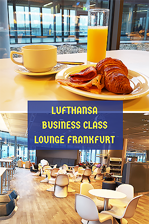 LUFTHANSABUSINESS CLASS LOUNGE FRANKFURT - TRAVEL WITH MIA - PINTEREST 2