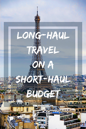 Travel with Mia - Long Haul Travel on a Short Haul Budget - Pin Me S