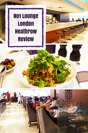 Travel wtih Mia - No1 Lounge London Heathrow Review - Pin Me